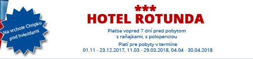 Hotel Rotunda*** – Na vrchole Chopku pod hviezdami